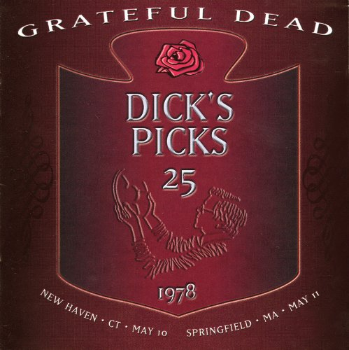 Grateful Dead — Dick's Picks Vol. 25 - May 10, 1978 New Haven, CT, May 11, 1978 Springfield, MA