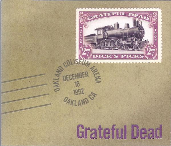 Grateful Dead — Dick's Picks 27: Oakland Coliseum Arena, Oakland, CA 12/16/92