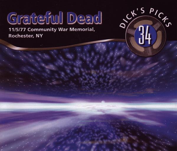 Grateful Dead — Dick's Picks 34: 11/5/77 Community War Memorial, Rochester, NY