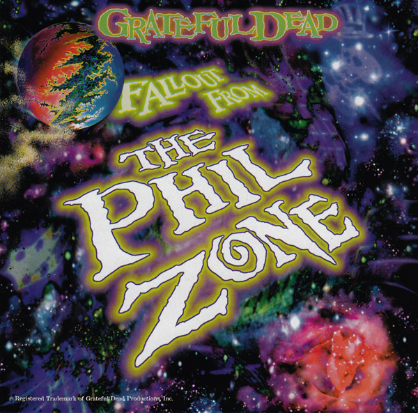 Grateful Dead — Fallout from the Phil Zone