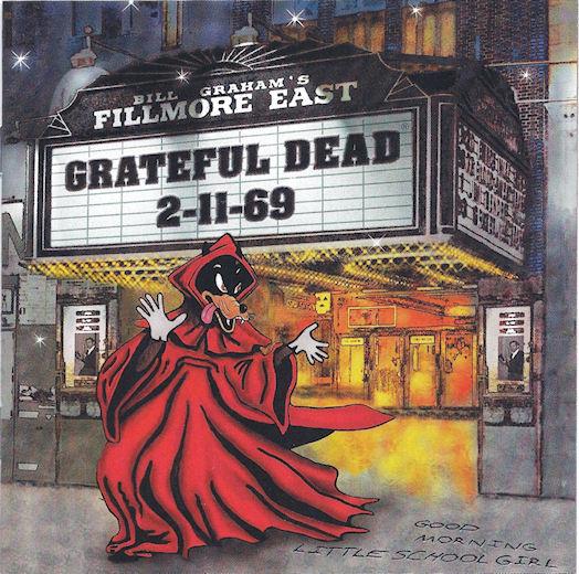 Grateful Dead — Fillmore East 2-11-69