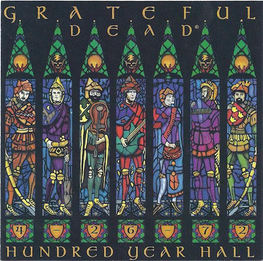 Grateful Dead — Hundred Year Hall