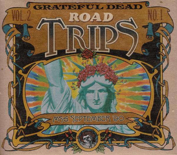 Grateful Dead — Road Trips Vol. 2 No. 1: MSG September '90