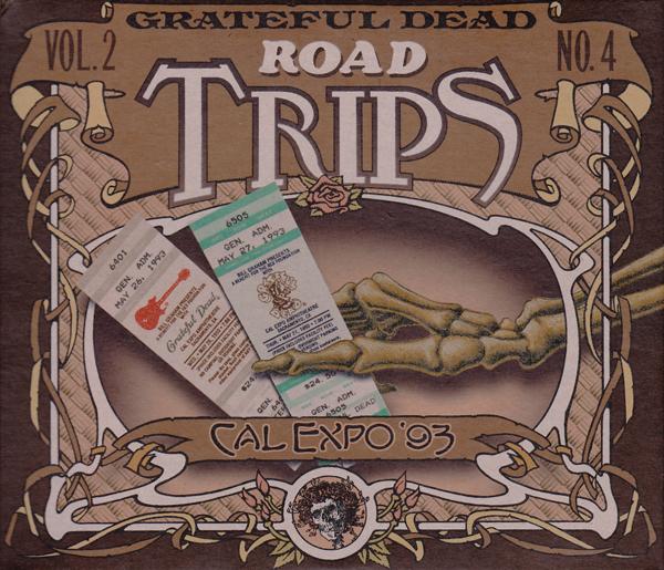 Grateful Dead — Road Trips Vol. 2 No. 4: Cal Expo '93