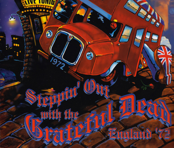 Steppin' Out with the Grateful Dead England '72 Cover art