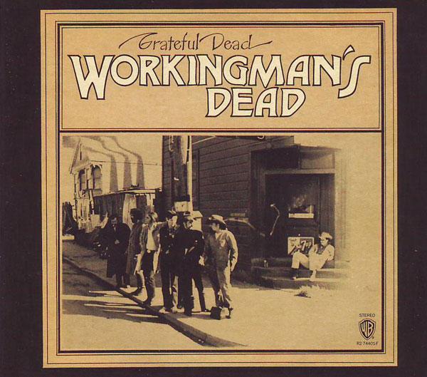 Grateful Dead — Workingman's Dead