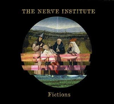 The Nerve Institute — Fictions