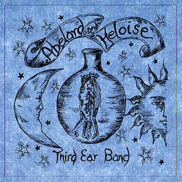 Third Ear Band — Abelard And Heloise