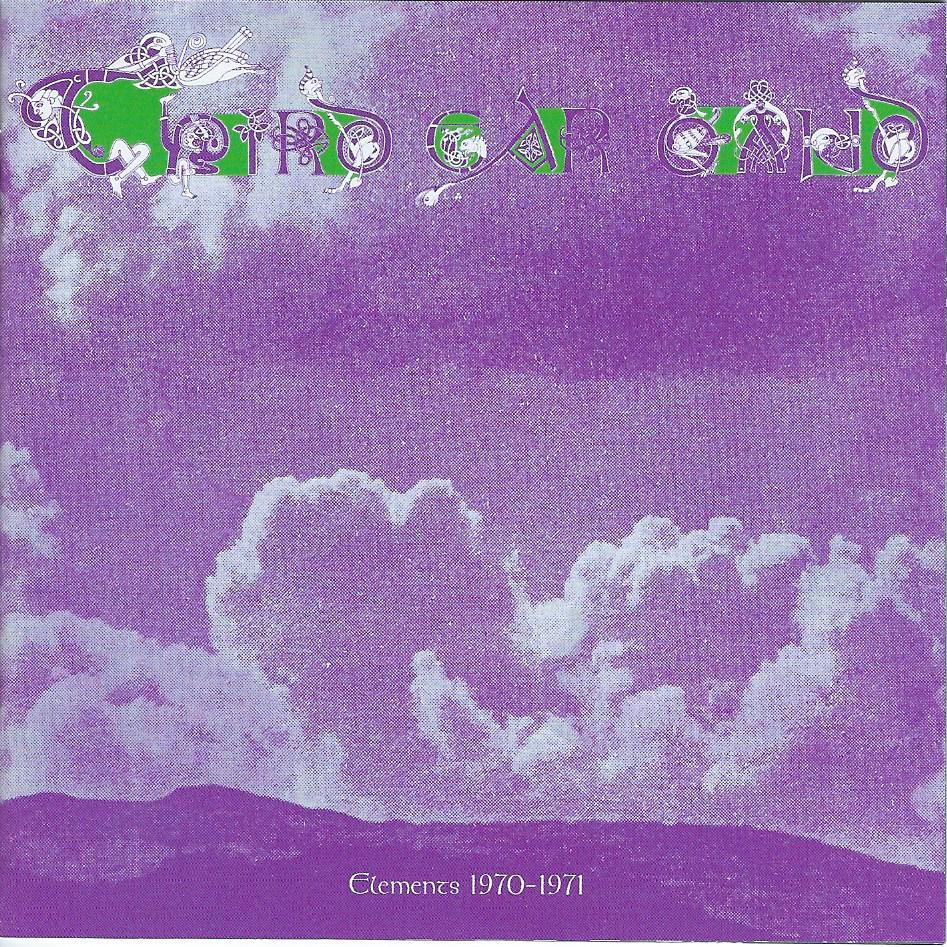 Third Ear Band — Elements 1970-1971