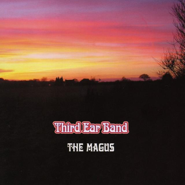Third Ear Band — The Magus