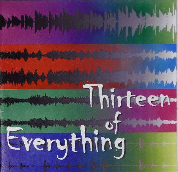 Thirteen of Everything — Thirteen of Everything