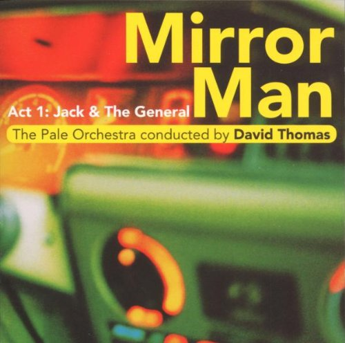 David Thomas — Mirror Man