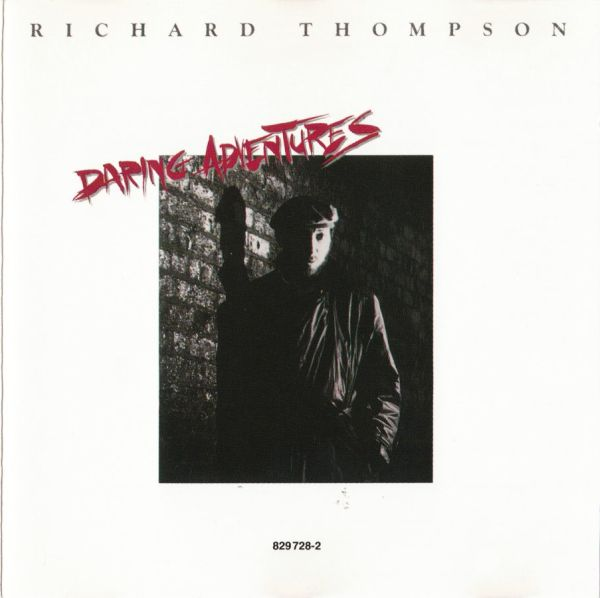 Richard Thompson — Daring Adventures