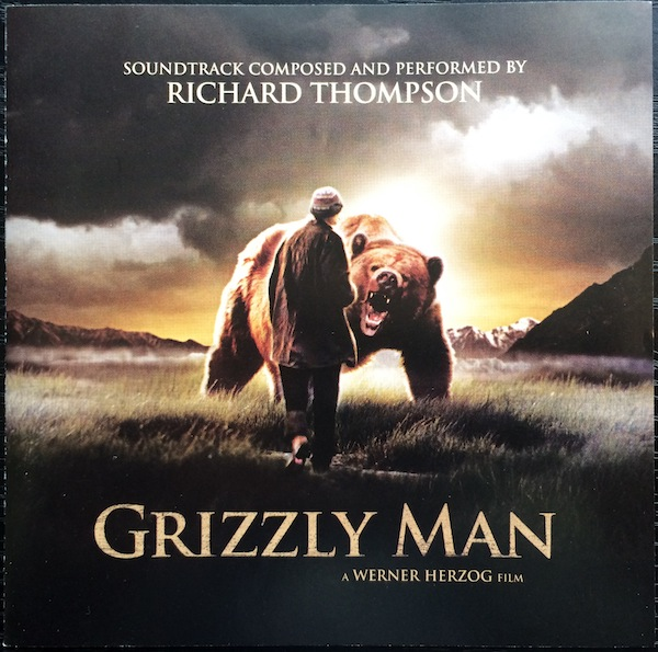 Richard Thompson — Grizzly Man
