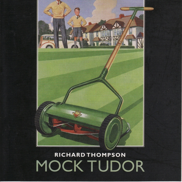 Richard Thompson — Mock Tudor