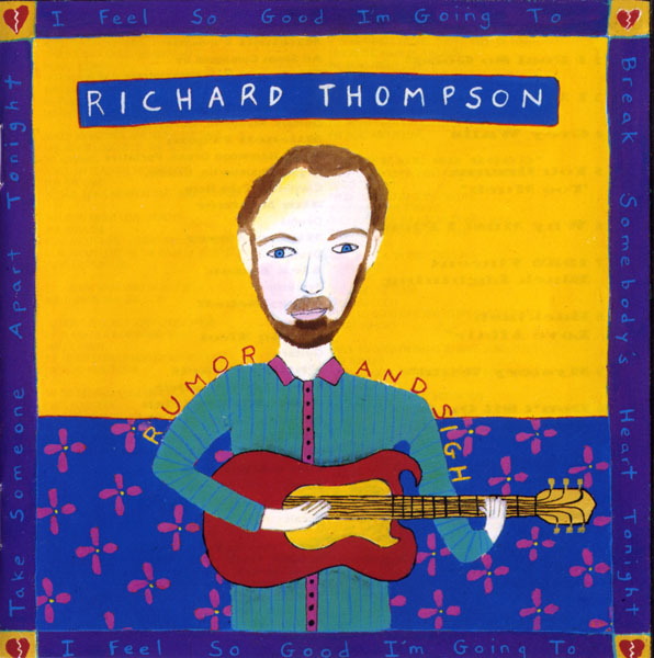 Richard Thompson — Runor and Sigh