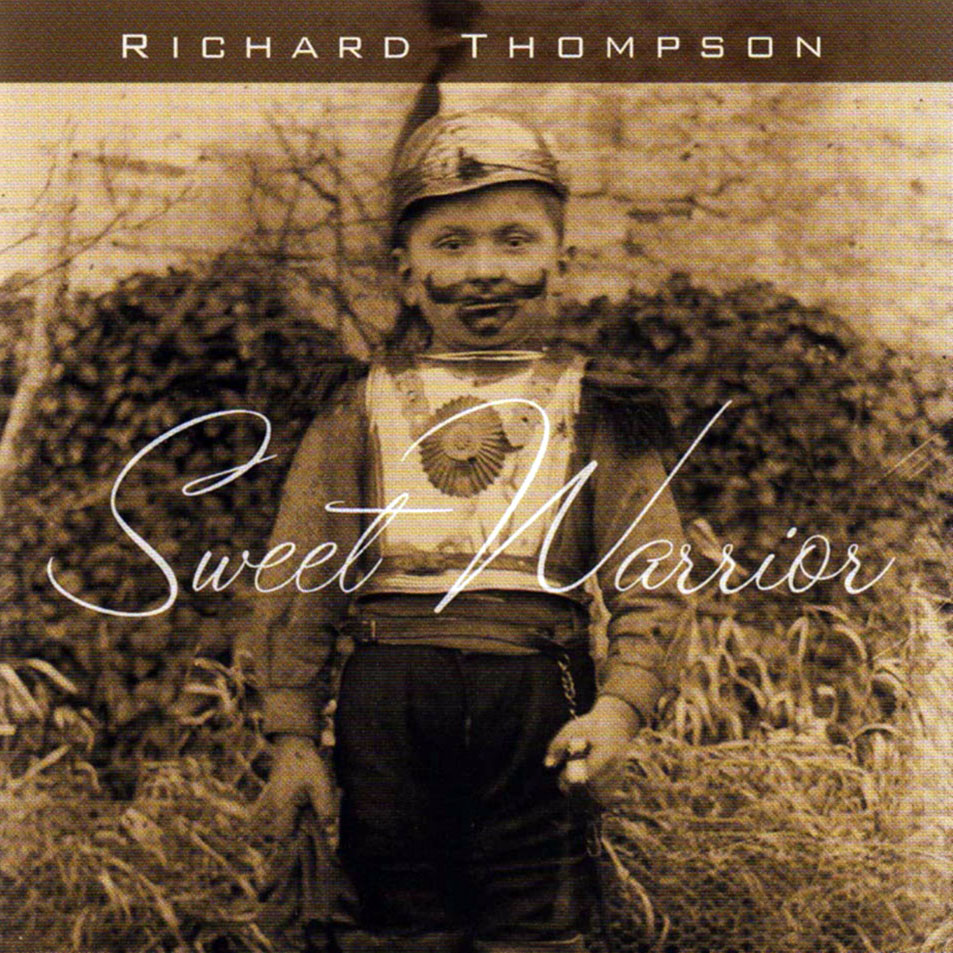 Richard Thompson — Sweet Warrior