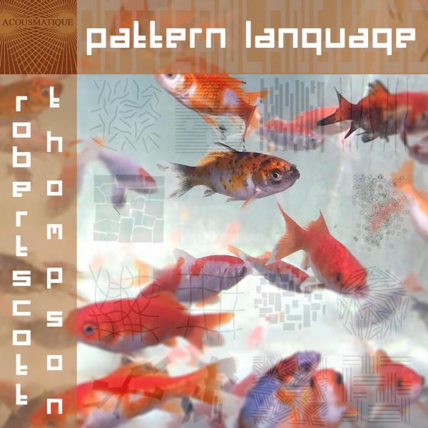 Robert Scott Thompson — Pattern Language