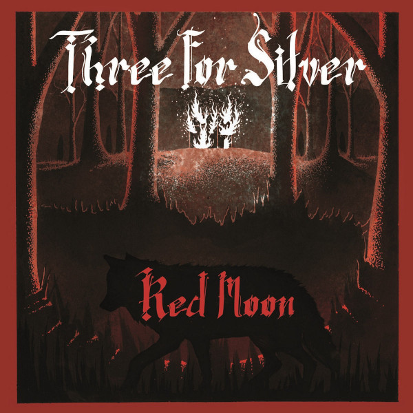 Three for Silver — Red Moon