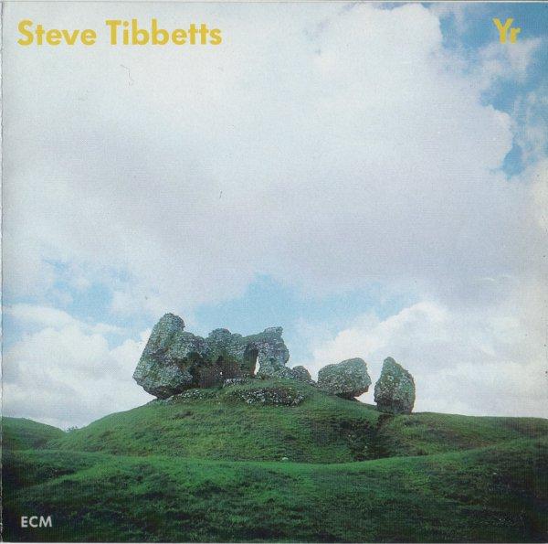 Steve Tibbetts — Yr