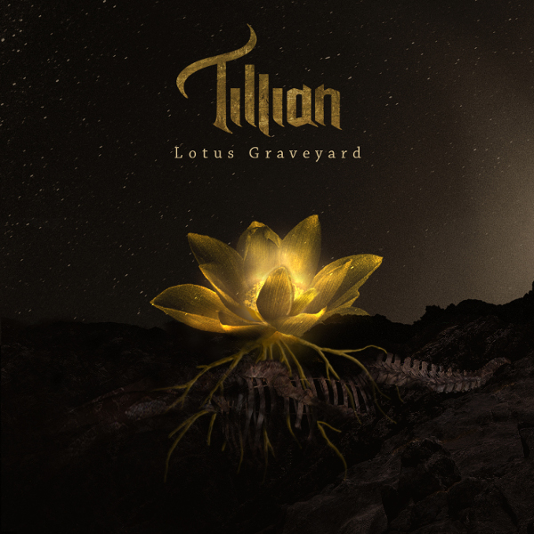 Tillian — Lotus Graveyard