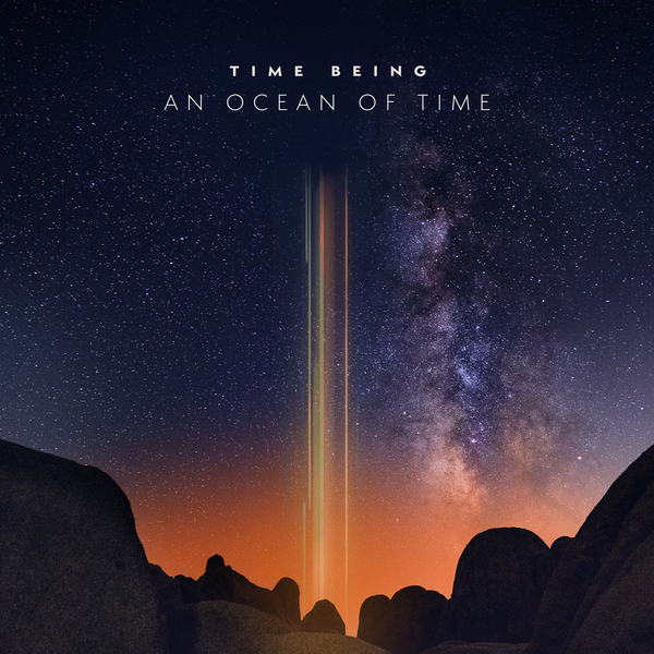 Time Being — Ocean of Time