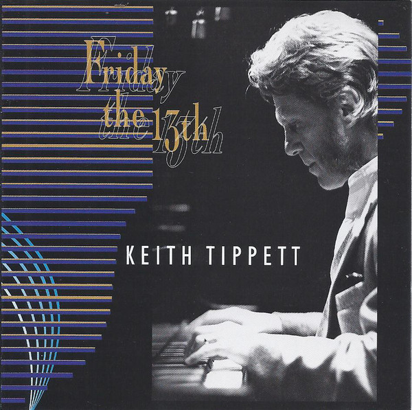 Keith Tippett — Friday the 13th