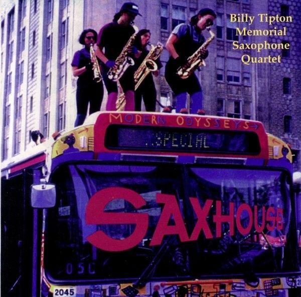 The Billy Tipton Memorial Saxophone Quartet — Saxhouse