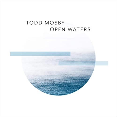 Todd Mosby — Open Waters