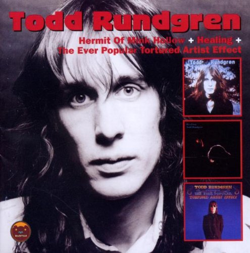 Todd Rundgren — Hermit of Mink Hollow + Healing + The Ever Popular Tortured Artist Effect