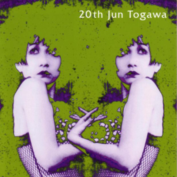 Jun Togawa — 20th Jun Togawa