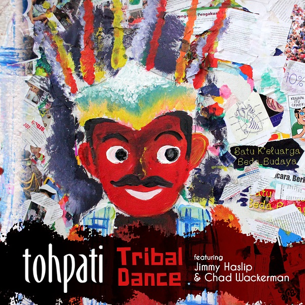 Tohpati — Tribal Dance