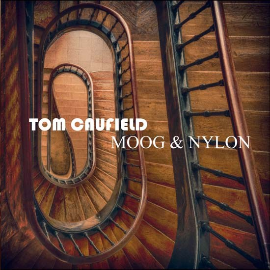 Tom Caufield — Moog and Nylon