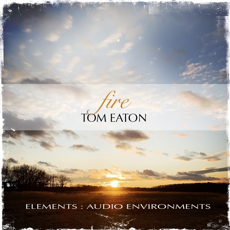 Elements: Audio Environments Part Three: Fire Cover art