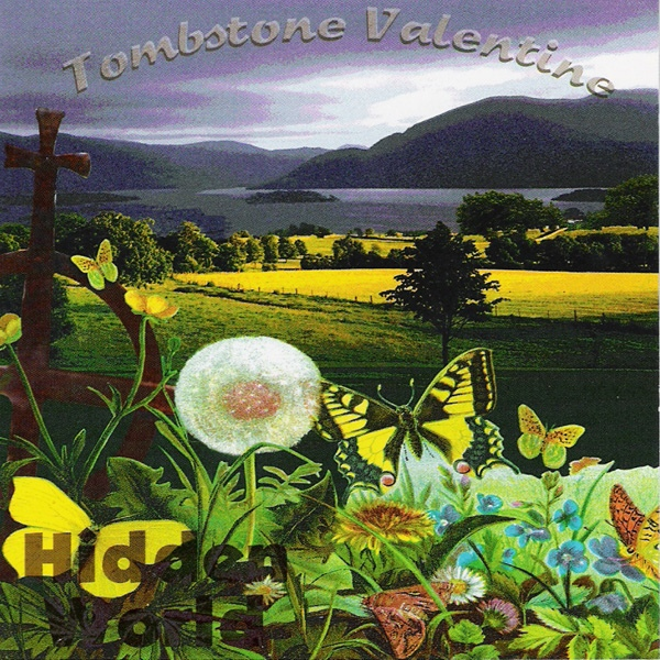 Tombstone Valentine — Hidden World