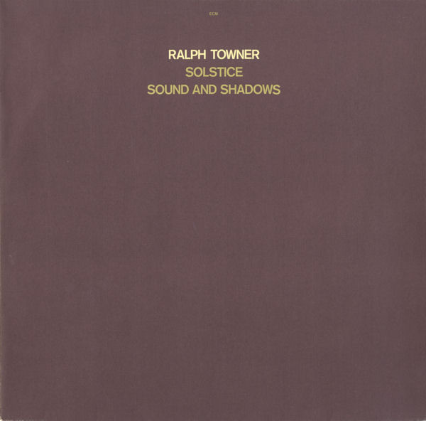 Ralph Towner / Solstice — Sound and Shadows