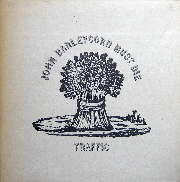 Traffic — John Barleycorn Must Die