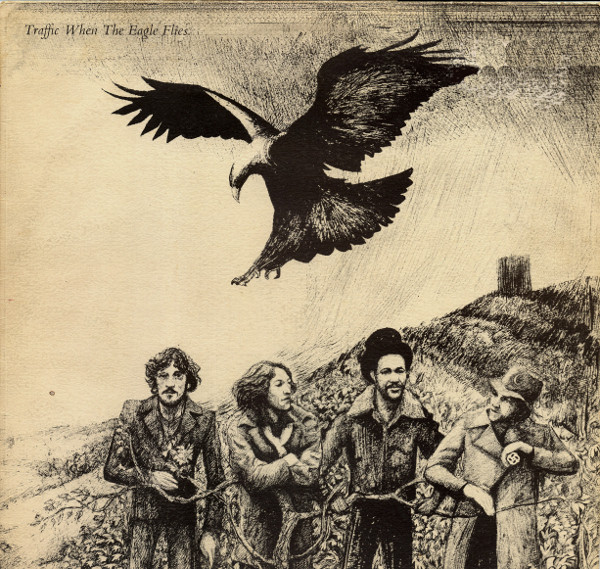 Traffic — When the Eagle Flies