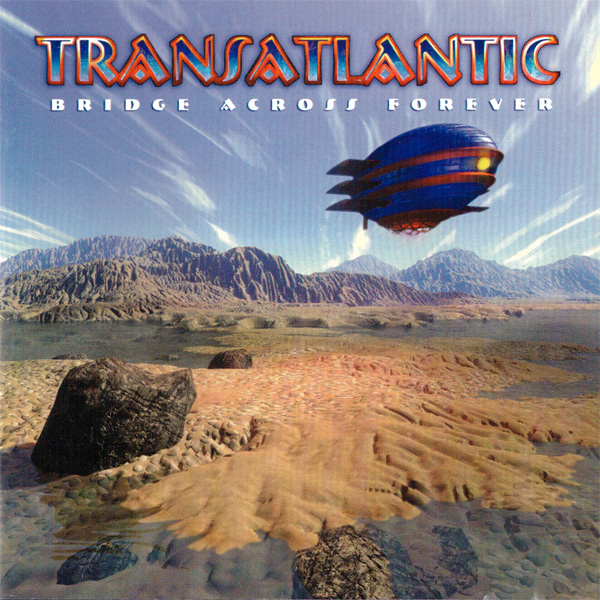 Transatlantic — Bridge Across Forever
