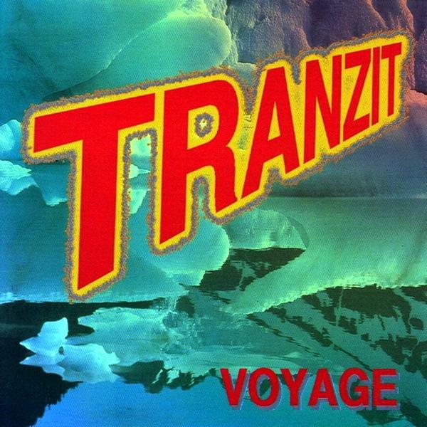 Tranzit — Voyage
