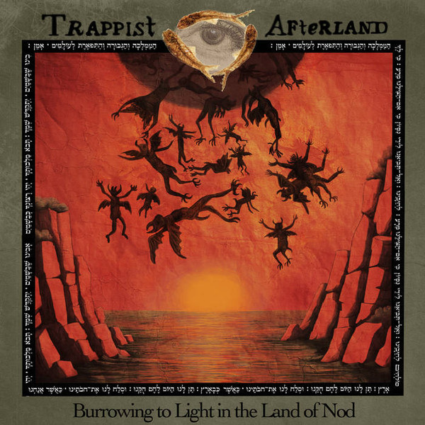 Trappist Afterland — Burrowing to Light in the Land of Nod