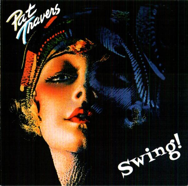 Pat Travers — Swing!