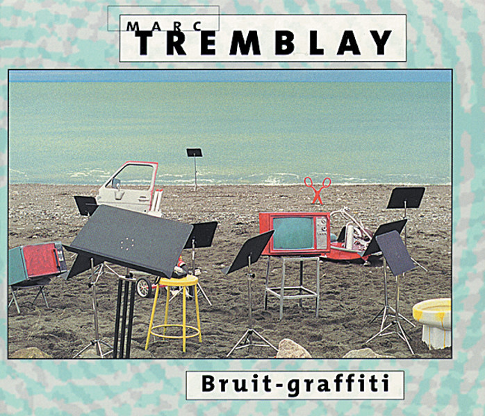 Marc Tremblay — Bruit-Graffiti