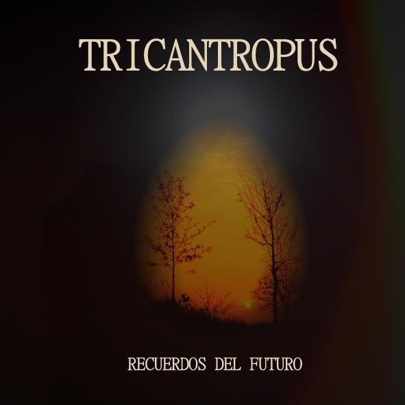 Tricantropus — Recuerdos del Futura