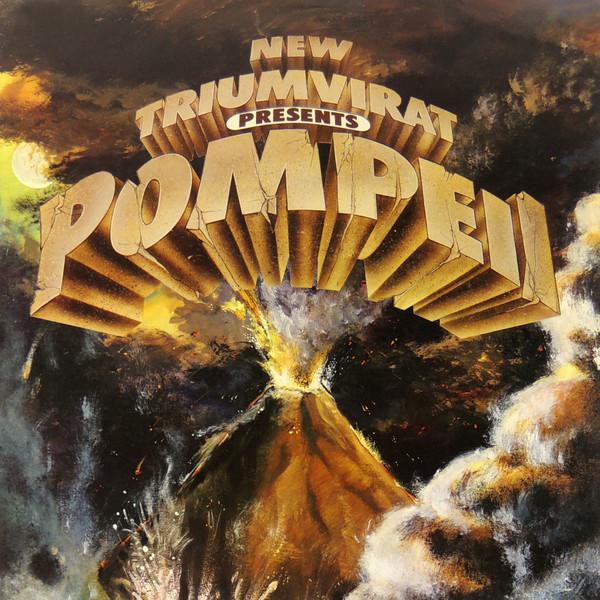 New Triumvirat — Pompeii