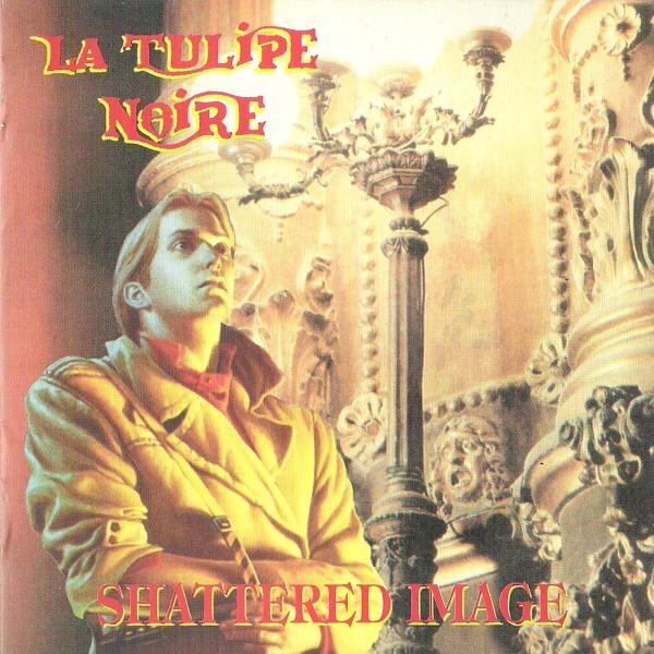 La Tulipe Noire — Shattered Image