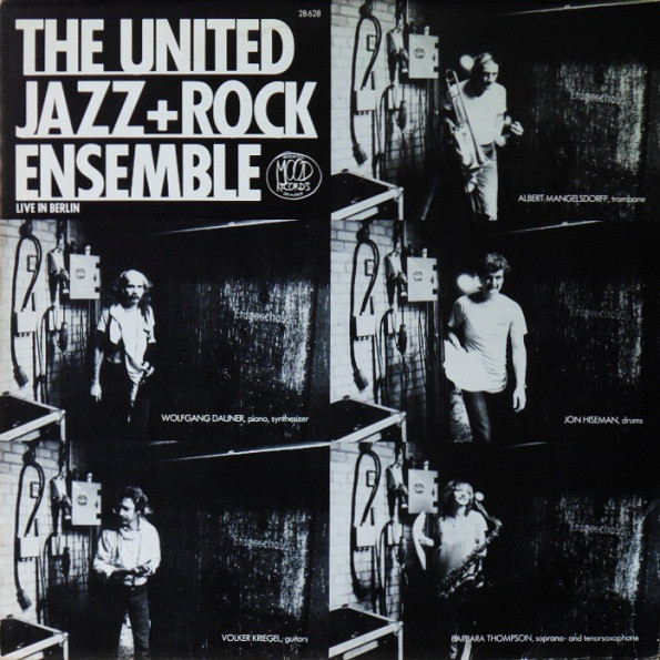 The United Jazz+Rock Ensemble — Live in Berlin