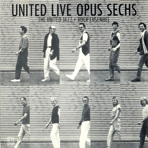 The United Jazz+Rock Ensemble — United Live Opus Sechs