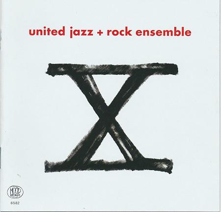 United Jazz+Rock Ensemble — X