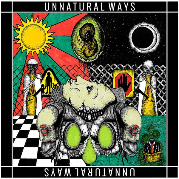 Unnatural Ways — The Paranoia Party
